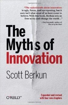 Myths of Innovation