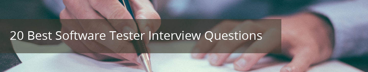 Software Tester Interview Questions