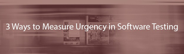 urgency in software testing